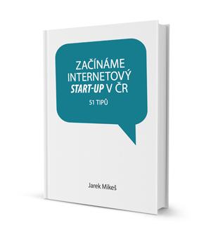 Začínáme internetový start-up v ČR